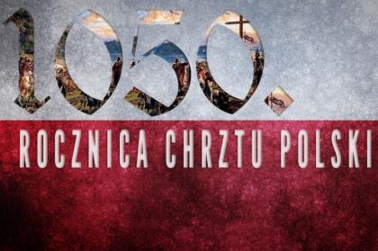 Główne obchody 1050. rocznicy Chrztu Polski